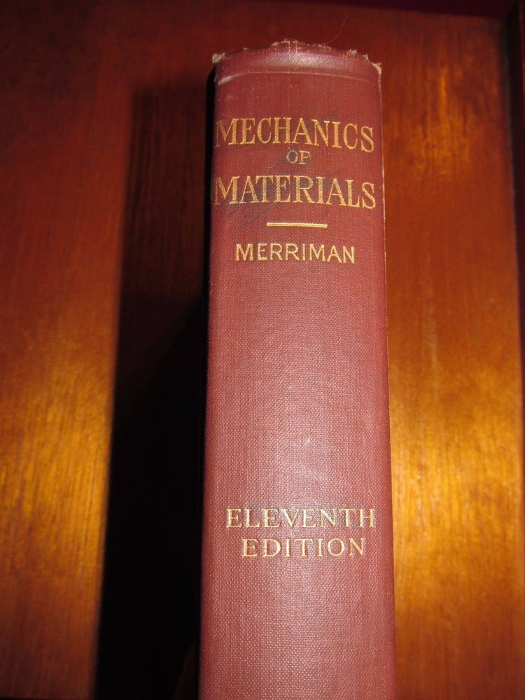 Mechanics of Materials by Mansfield Merriman - 11th Edition, 1916,  Vintage Book