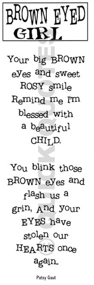 Brown Eyed Girl Boy Quotes Quotes Blue Eyed Baby