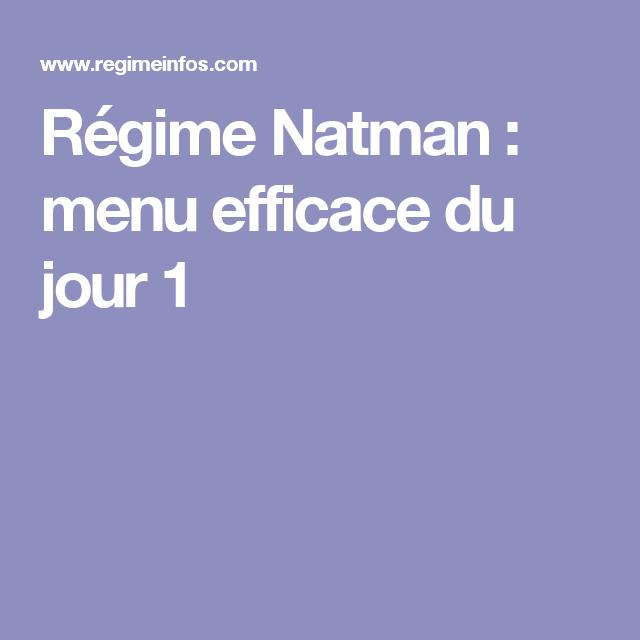 Régime Natman : menu efficace du jour 1 | Regime natman ...