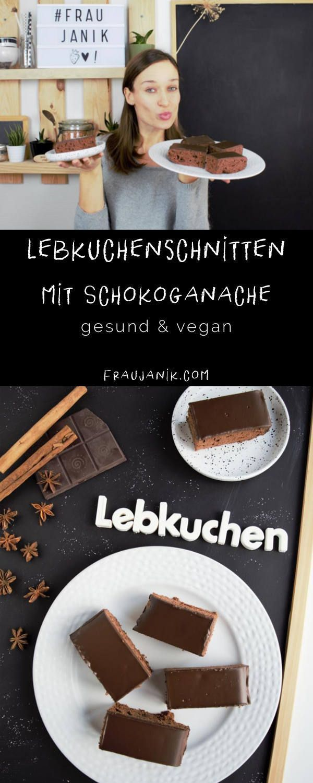 Lebkuchenschnitten mit Schokoladenganache | vegan - Frau Janik