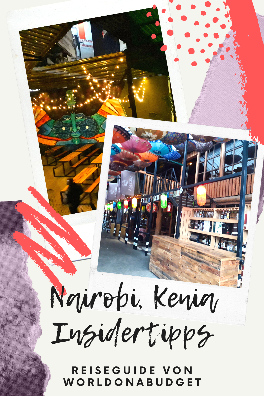 Nairobi Tipps Sehenswurdigkeiten In Der Hauptstadt Von Kenia In 2020 Kenia Afrika Reisen Abenteuerreisen