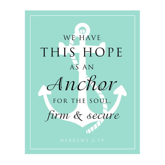 Anchor For The Soul Scripture Verse   Anchor Typography
