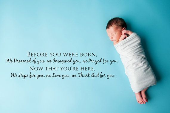 Birth Announcement Quotes Prepossessing Before You Were Born We Dreamed Of Younursery Vinyl Wall