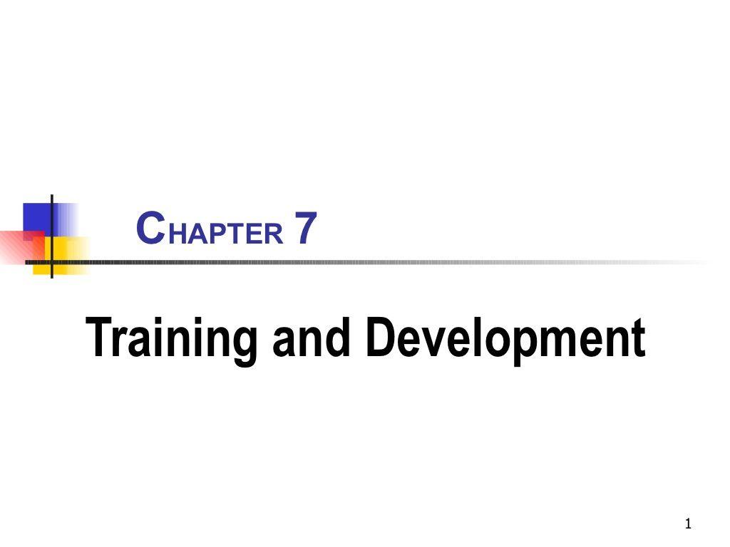 Chapter 7   Training And Development by Arvind prabhu Dewakar via slideshare