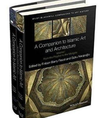 a companion to islamic art and architecture pdf architecture