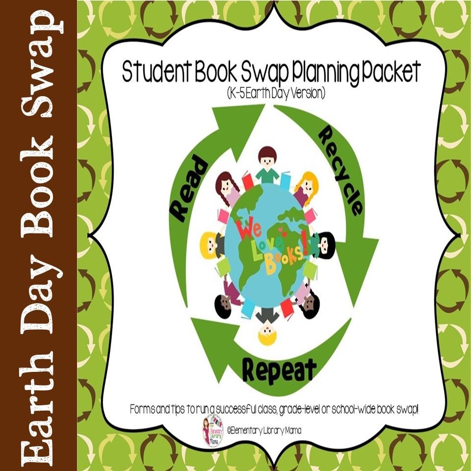 Book Swap Planning Packet Grades K5 Earth Day Version School