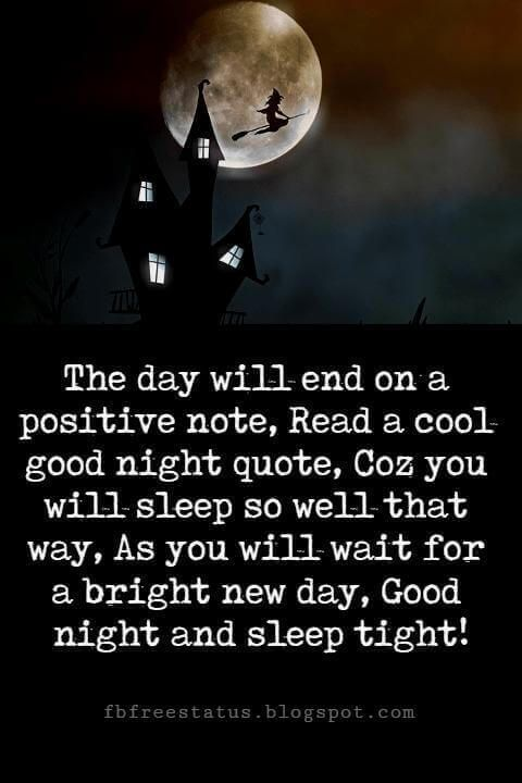 Good Night And Sweet Dreams Quotes, The Day Will End On A Positive Note,