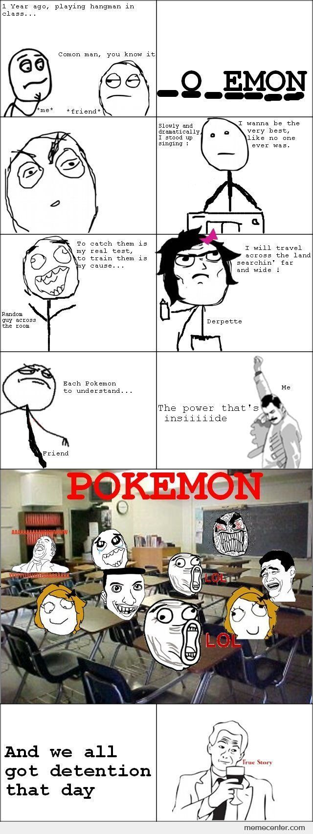 Best Meme Ever This Happened To Me And My Class With Thrift Shop In A Capella Version But We Didn T Get Detention Thank Pokemon Pokemon Funny Pokemon Memes