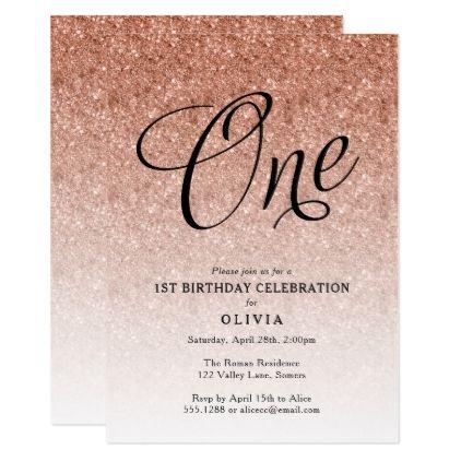 1st birthday rose gold ombre glitter invitation in 2018 script