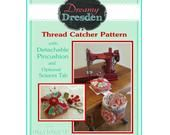 DREAMY DRESDEN Thread Catcher Sewing Pattern, Sewing Accesso…