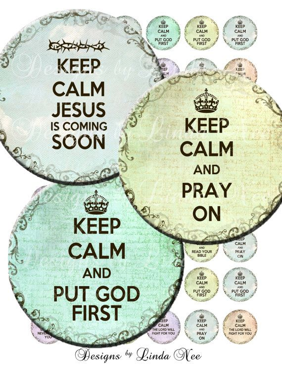 Instant Download - CHRISTian Keep Calm (1 Inch Round) Bottlecap Images Digital Collage Sheet - printable Pray On Jesus is Coming Soon