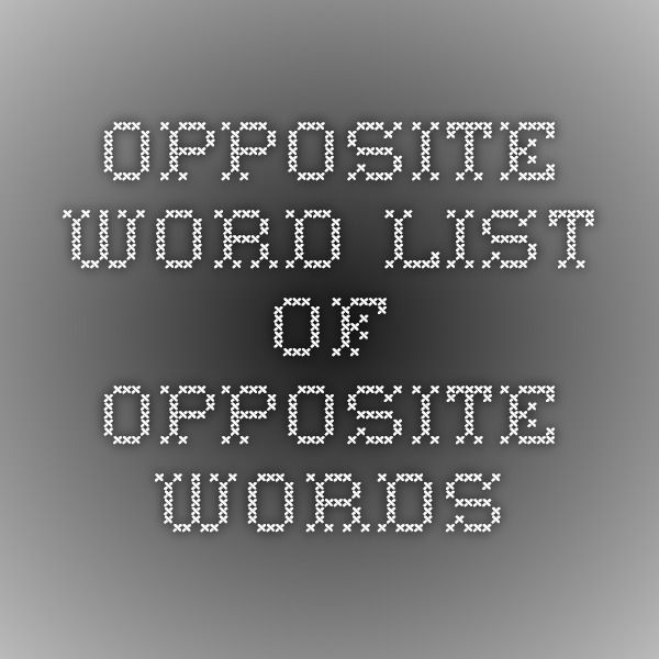 Opposite word - list of opposite words | Education {At Home ...