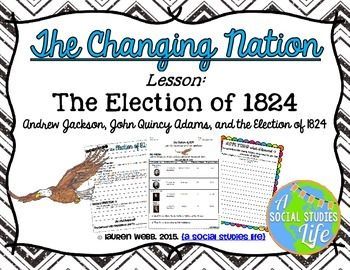 Andrew Jackson, John Quincy Adams, and the Election of 1824Aim: Why was the…
