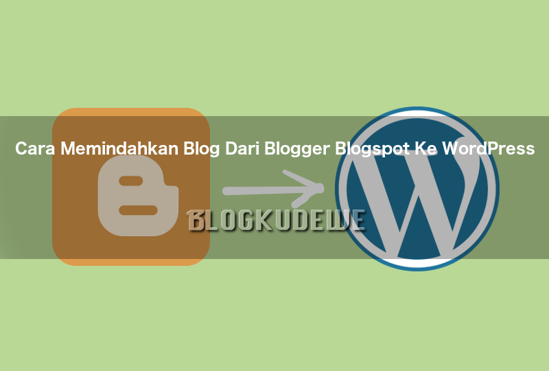 18+ Cara membuat blog wordpress self hosted viral