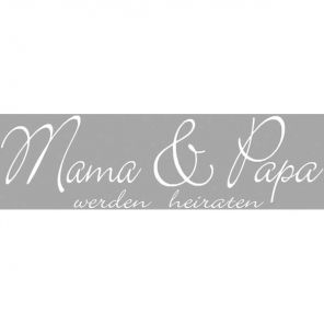 Stempel   Mama U0026 Papa Werden Heiraten