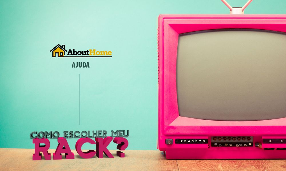 Escolher o rack certo pode ser complicado. Nesse artigo temos dicas SUPER importantes que vocês nem fazem ideia! Clique e leia!