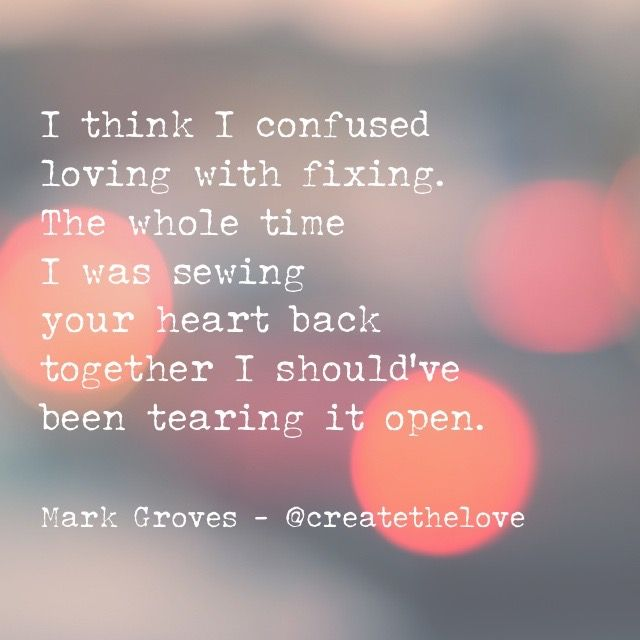 I Think I Confused Loving With Fixing For More Check Out Ig Createthelove Www Markgroves Tv Www Confused Love Sports Psychology Quotes Relationship Facts