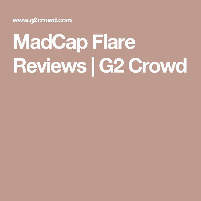 MadCap Flare Reviews | G2 Crowd
