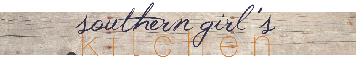 Southern Girl's Kitchen - Erika's blog about everyday life