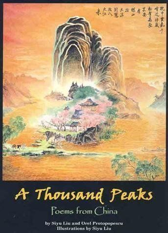 A Thousand Peaks : Poems from China by Siyu Liu http://www.amazon.com/dp/1881896242/ref=cm_sw_r_pi_dp_AlMxvb0TMH7V5 -- Grade 5 & Up--An authentic introduction to Chinese poetry and culture. Each of the 35 poems, selected from two millennia of Chinese literature and translated into graceful English verse, is placed on its own page in a handsome, open design. Several prose paragraphs offer cultural context for each selection, while a sidebar displays the poem in its original characters, adding…