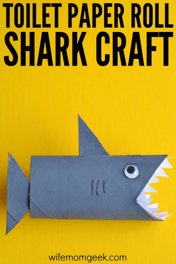 Shark Toilet Paper Roll Craft Toilet Paper Roll Crafts Paper Roll