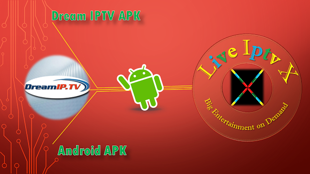 Premium IPTV - Dream IPTV APK Dream IPTV APK : This app is satellite