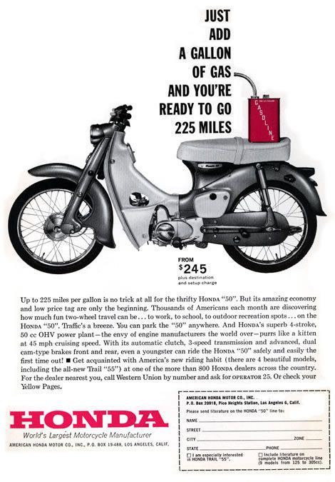 Honda Super Cub ad, 1963.  50 million sold.  'nuff said.
