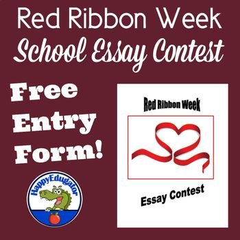 Free Red Ribbon Week Essay Contest Entry Form Organize An Essay