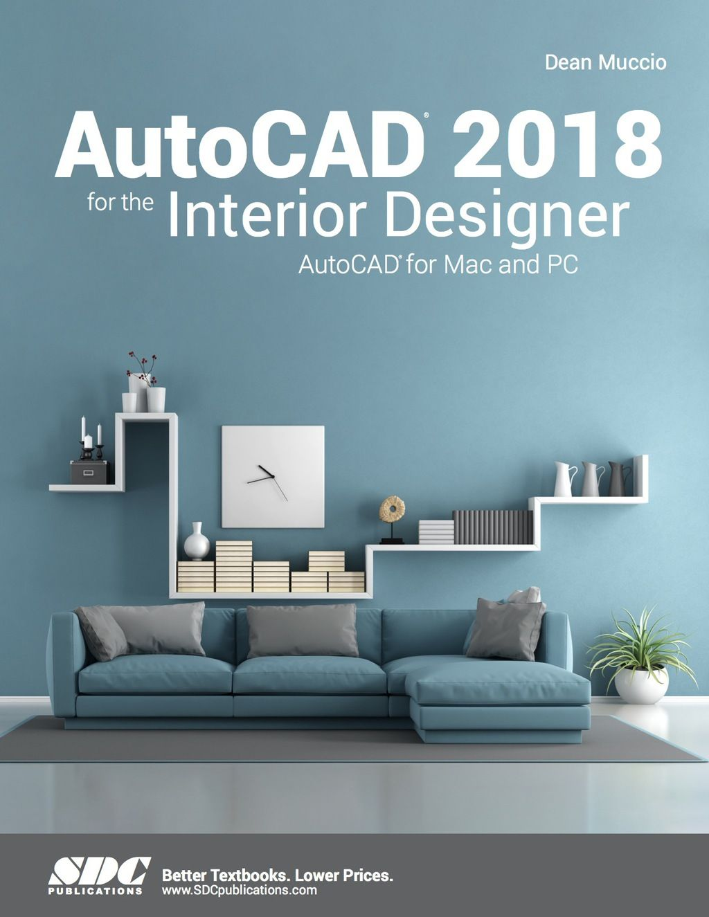 Autocad 2018 For The Interior Designer Ebook In 2020 Interior
