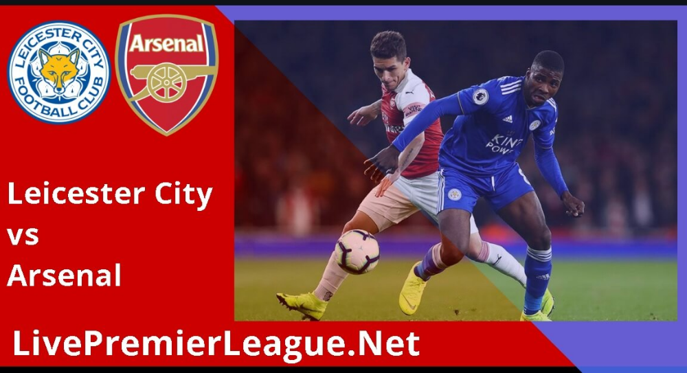 Leicestercity Vs Arsenal Live Stream 2019 Week 12 Upcoming Matches Leicester City Streaming