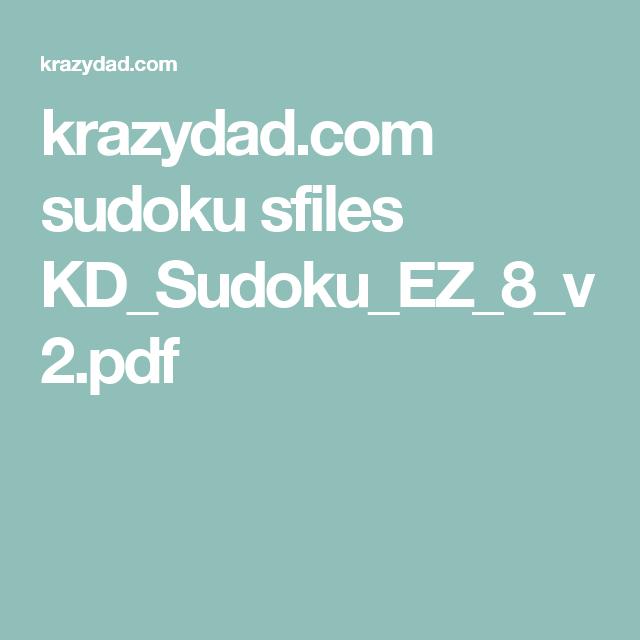 image relating to Krazydad Printable Sudoku identify sudoku sfiles KD_Sudoku_EZ_8_v2.pdf Kennarinn