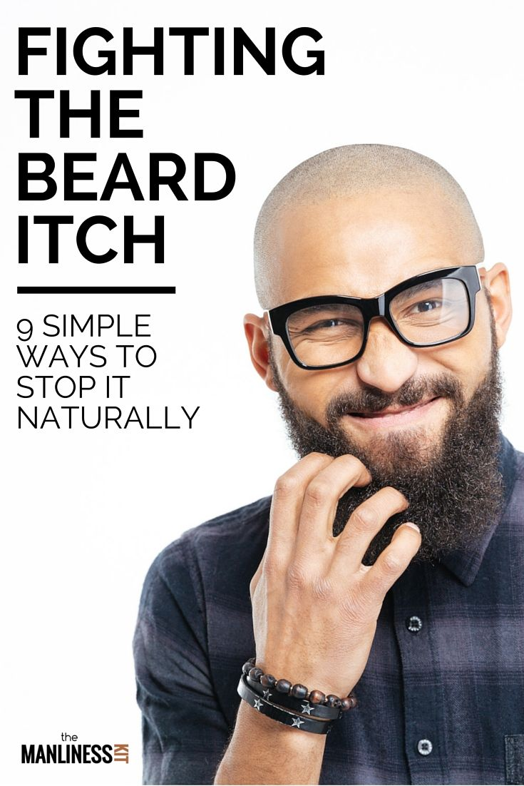 How To Stop Beard Itch Following A Simple Beard Grooming Routine The Manliness Kit Beard Itch Beard Tips Beard Grooming