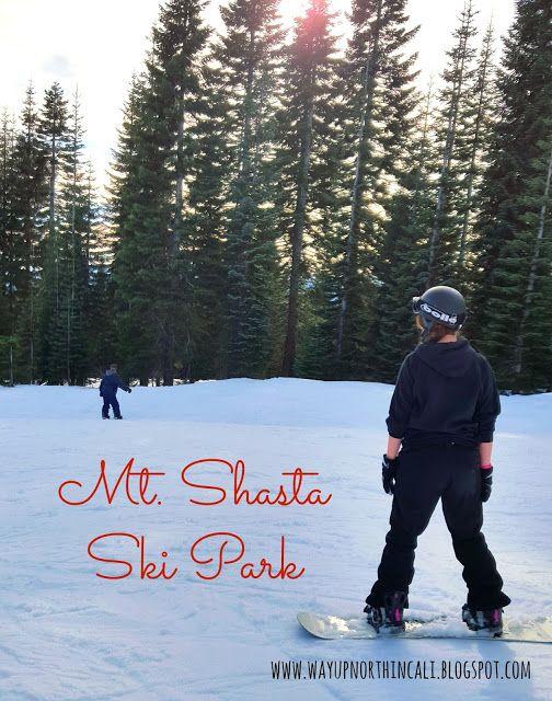 Mt Shasta Ski Park Northern California Www Wayupnorthincali Blo Com