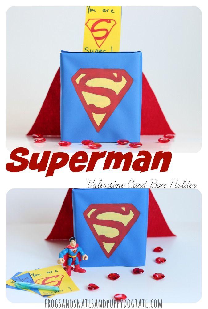 Superman Valentine Card Box Holder  Box Holidays and Craft