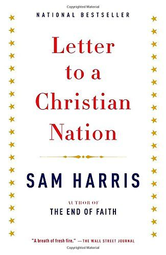 Letter To A Christian Nation  Book    Books