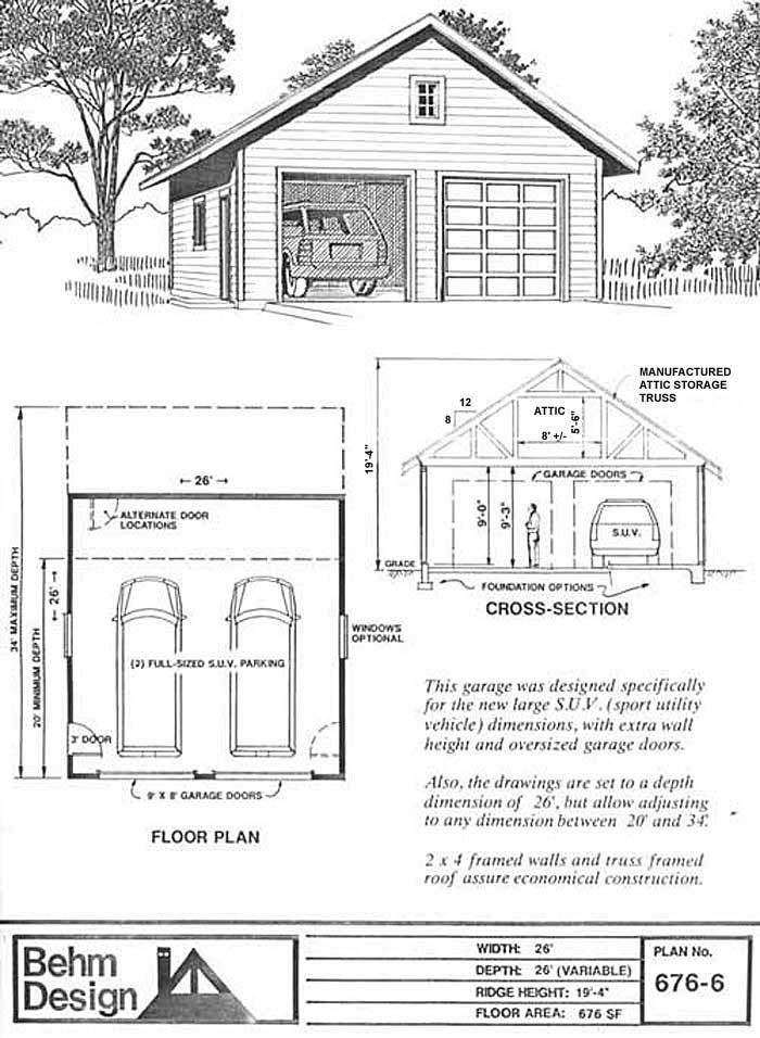 Oversized 2 Car Garage Plan 676 6 26 X26 By Behm Designs Best