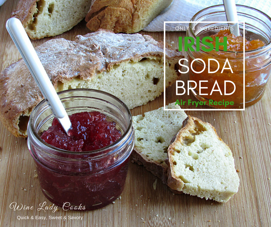 Irish Soda Bread Recipe Oven Bake or Air Fryer Recipe
