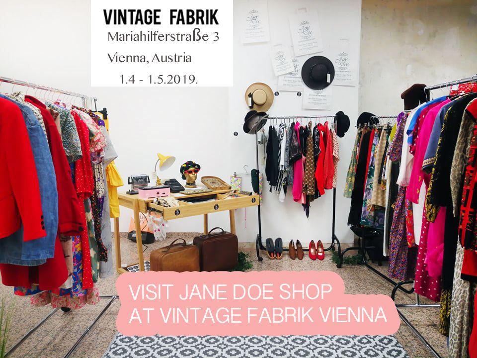 Jane Doe Is In Vienna In April Vintageshop Viennavintage Janedoeshop Vintageshopping Viennavintageshops Vien Vintage Shops Vintage Store Vienna Shopping