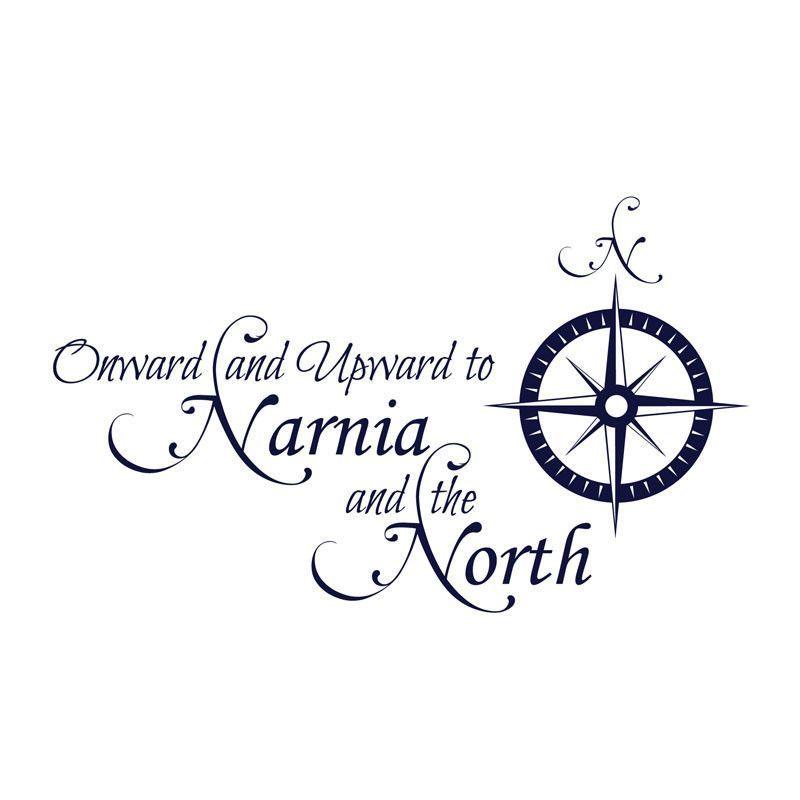 Chronicles of Narnia Onward Narnia and the North Quote | Narnia ...