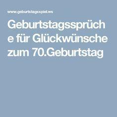 Geburtstagsspruche Fur Gluckwunsche Zum 70 Geburtstag Spruche