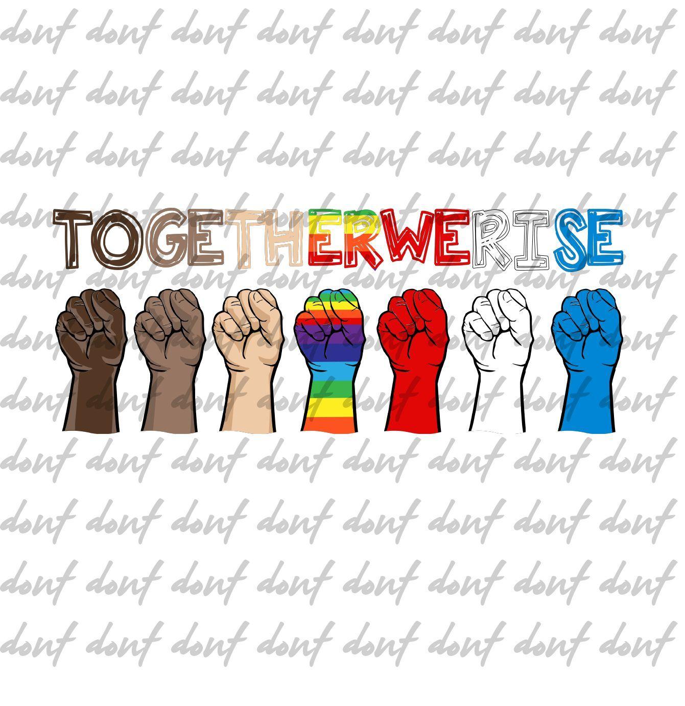Together We Rise Png Sublimation Design Sign Language Fist Hands Black Lives Matter Black Lives Matter Sign Language Black Lives