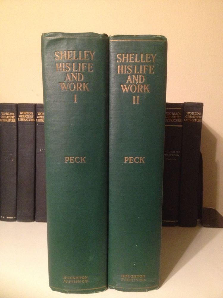 1927 Percy Shelley His Life & Work 2 Volumes Poetry History Biography Green