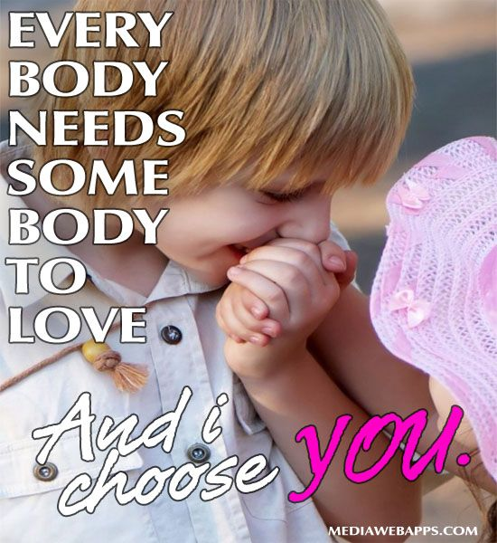 Everybody Needs Somebody To Love And I Choose You Need Somebody To Love Love Life Quotes I Choose You