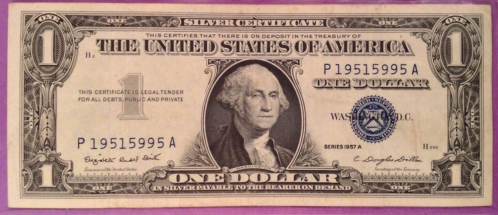 One Dollar 1957a Silver Certificates Silver Certificate
