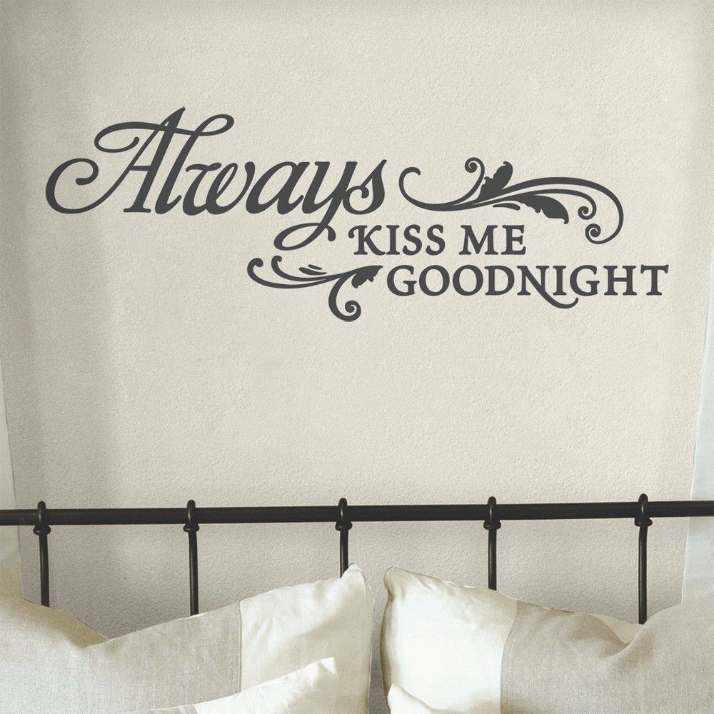 Always Kiss Me Goodnight   Gold Vinyl Wall Decal