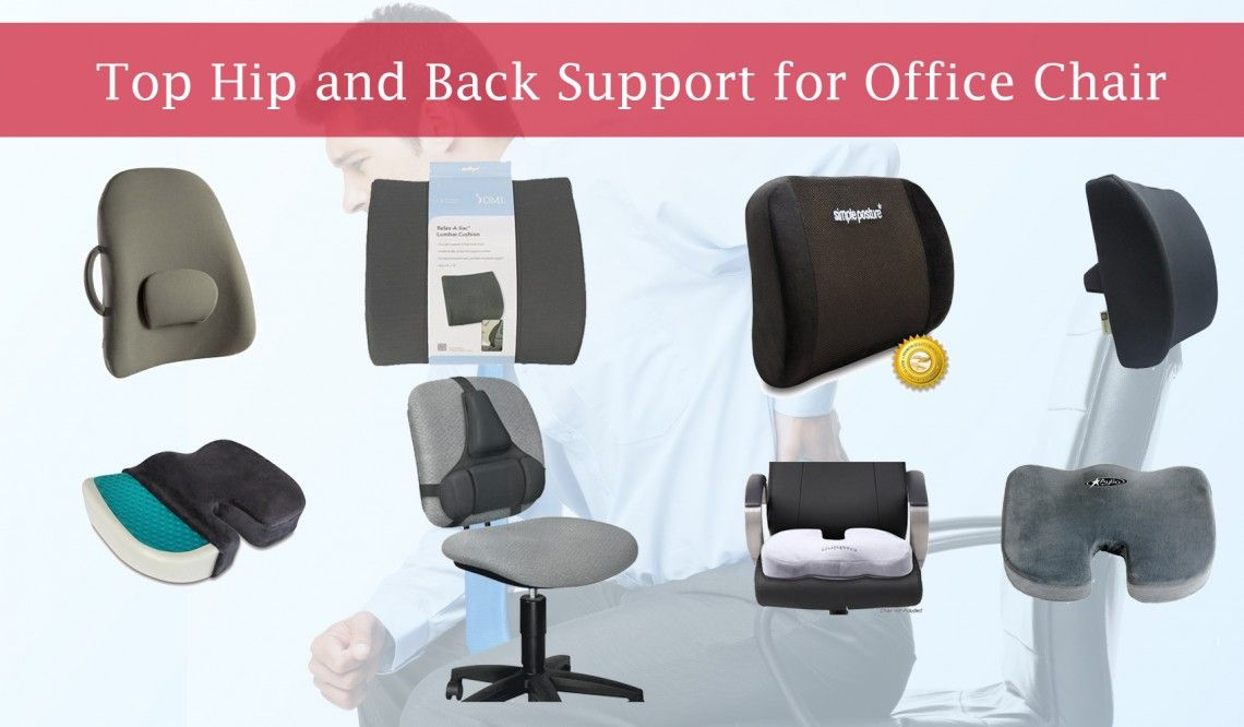 Top Hip And Back Support For Office Chair Chair Office Chair Supportive