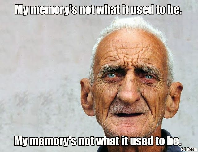 3e6860ff3fc7240e6a9cf9b095ce6c08 funny old man jokes funny old man joke picture my memory's not