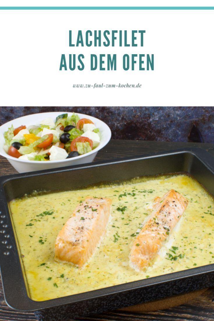 Lachsfilet aus dem Ofen - Zu Faul Zum Kochen ?