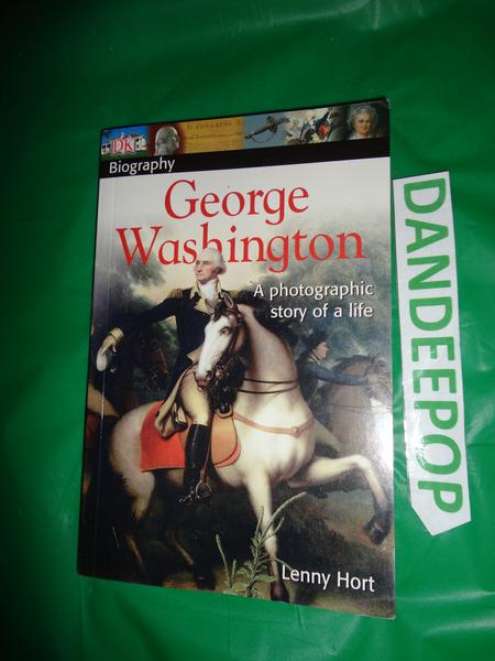 DK George Washington Biography Book 2005 find me at www.dandeepop.com