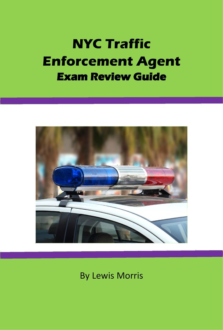 Learn how to a nyc traffic enforcement agent